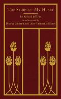 Story of My Heart As Rediscovered by Brooke Williams & Terry Tempest Williams