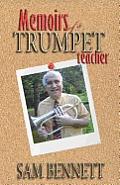 Memoirs of a Trumpet Teacher