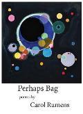 Perhaps Bag: Poems