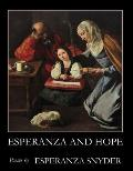 Esperanza and Hope: Poems