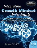 Integrating Growth Mindset in Schools: Strategies and Scripts for Bringing Growth Mindset to Your Learning Community