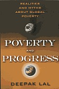 Poverty & Progress Realities & Myths about Global Poverty