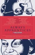 Always Apprentices Believer Magazine Presents Twenty Two Conversations Between Writers