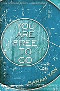 You Are Free to Go