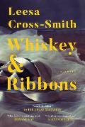 Whiskey and Ribbons