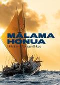Malama Honua Hokulea A Voyage of Hope
