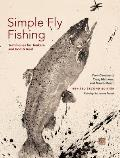 Simple Fly Fishing Revised Second Edition