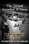 The Gospel According to Casey