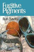 Fugitive Pigments