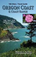 100 Hikes Oregon Coast & Coast Range 4th Edition