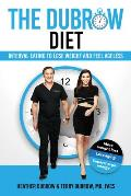 Dubrow Diet Interval Eating to Lose Weight & Feel Ageless