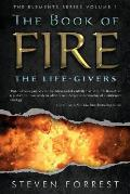 The Book of Fire: The Life-Givers
