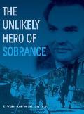 The Unlikely Hero of Sobrance: (sobrance, Slovakia)