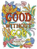 Good Without God Atheist Coloring BookQuotes & Sayings