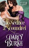 To Seduce a Scoundrel