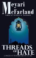 Threads of Hate: A Mages of Tindiere Short Story