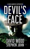 Devil's Face: A Dane Maddock Adventure
