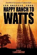 Los Angeles, 1968: From Happy Ranch to Watts