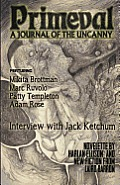 Primeval: A Journal of the Uncanny - Issue #1
