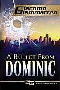 A Bullet From Dominic: A Connie Gianelli Mystery