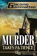 Murder Takes Patience: A Frankie Donovan Mystery