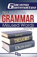No Mistakes Grammar, Volume I: Misused Words