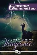 A Promise of Vengeance: Rules of Vengeance, Book I