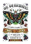 Ink for Beginners A Comic Guide to Getting Tattooed