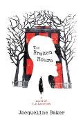 Broken Hours A Novel of H P Lovecraft