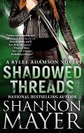 Shadowed Threads A Rylee Adamson Novel Book 4