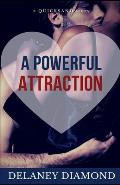 A Powerful Attraction