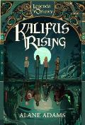 Kalifus Rising: Legends of Orkney Series