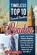 London: London's Top 10 Hotel Districts, Shopping and Dining, Museums, Activities, Historical Sights, Nightlife, Top Things to