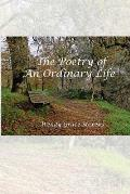 The Poetry of an Ordinary Life