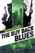 The Buy Back Blues