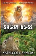 Ghost Dogs, Seeing is Believing