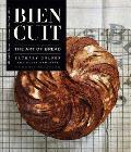 Bien Cuit The Art of Bread