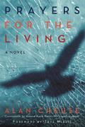 Prayers for the Living A Novel