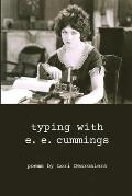 typing with e.e. cummings: poems by lori desrosiers