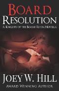 Board Resolution: A Knights of the Board Room Novella
