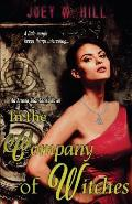 In the Company of Witches: An Arcane Shot Series Novel
