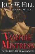 Vampire Mistress: A Vampire Queen Series Novel