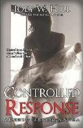 Controlled Response: A Knights of the Board Room Novella
