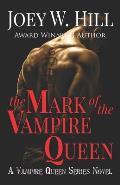 The Mark of the Vampire Queen: A Vampire Queen Series Novel