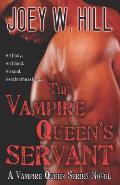The Vampire Queen's Servant: A Vampire Queen Series Novel