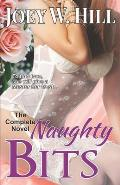 Naughty Bits: The Complete Novel