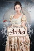 Lady Wynwood's Spies, volume 1: Archer: Christian Regency Romantic Suspense serial novel