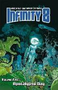 Infinity 8 Volume 5 Apocalypse Day