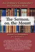 An Ordinary Commentary by Ordinary Men: The Sermon on the Mount