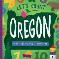 Let's Count Oregon Numbers and Colors in the Beaver State